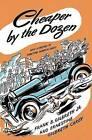Cheaper by the Dozen by Ernestine Gilbreth Carey, Frank B Gilbreth (Hardback)