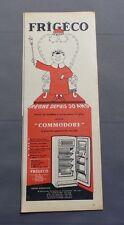 PUB PUBLICITE ANCIENNE ADVERT CLIPPING 230617 / FRIGO COMMODORE DE CHEZ FRIGECO