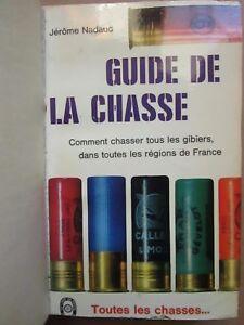 Jerome-NADAUD-GUIDE-DE-LA-CHASSE-gibiers-des-regions-de-France-1968