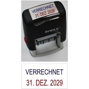 VERRECHNET   oder Wunschtext Stempelautomat Selbstfärber mit Datum bis 2029 NEU