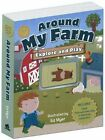 Around My Farm: Explore & Play by The Five Mile Press Pty Ltd (Mixed media product, 2013)