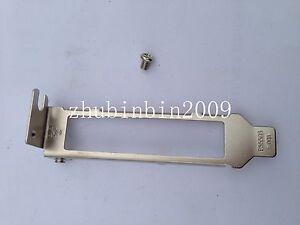 Low Profile Bracket for HP NC365T;  DELL H092P ,K828C ,HM9JY, YT674 Quad Port