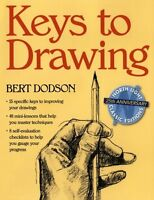 Keys To Drawing By Bert Dodson, (paperback), North Light Books , New, Free Shipp on Sale