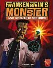 Frankenstein's Monster and Scientific Methods by Christopher L Harbo (Hardback, 2013)