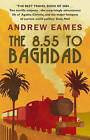 The 8.55 To Baghdad by Andrew Eames (Paperback, 2005)