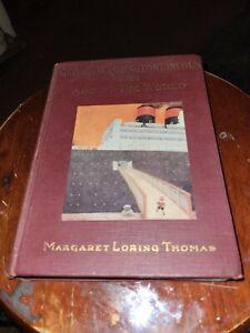 RARE 1st Edition 1927 GEORGE WASHINGTON LINCOLN GOES AROUND THE WORLD - THOMAS