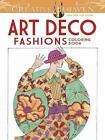 Creative Haven Art Deco Fashions Coloring Book by Ming-Ju Sun (Paperback, 2014)