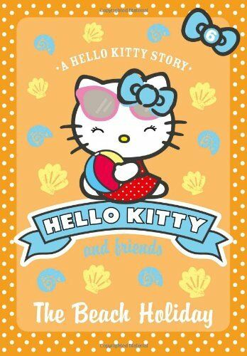 The Beach Holiday (Hello Kitty and Friends, Book 6) By Linda Chapman, Michelle