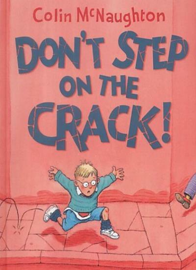 Don't Step on the Crack By Colin McNaughton. 9780001984172
