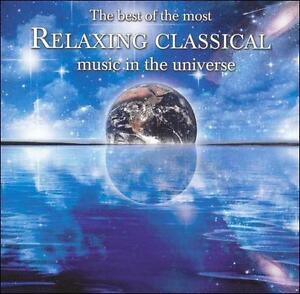 The-Best-of-the-Most-Relaxing-Classical-Music-in-the-Universe-CD-Jan-2006