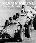 Motor Racing: Extraordinary Images from 1900 to 1970 by John Tennant (Hardback, 2004)