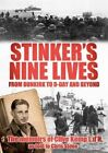 Stinker's Nine Lives: From Dunkirk to D-Day and Beyond by Chris Stone, Clive Kemp (Paperback, 2013)