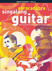 Abracadabra Guitar,Abracadabra: Learn Guitar with 30 Singalong Greats: Abracadabra Singalong Guitar by HarperCollins Publishers (Mixed media product, 2009)