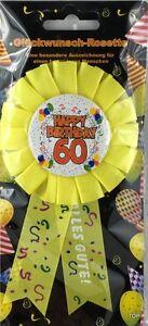 Rosette 60 Happy Birthday  Party Dekoration Geschenk Glückwunsch TOP