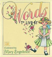 Words to Live By by Mary Engelbreit (1999, Hardcover)