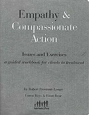 Empathy & Compassionate Action: Issues & Exercises - A Guided Workbook for Clien