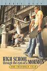 High School Through the Eyes of a Mormon: The Freshman Year by Corey Evan (Paperback, 2013)