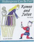 Romeo and Juliet  for Kids by Lois Burdett (Hardback, 2001)