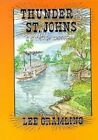Thunder on the St. Johns by Lee Gramling (Hardback, 1994)