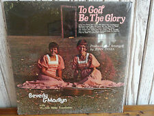 SEALED Beverly & Marilyn Wycliffe Bible Translators To God Be The Glory LP Xian
