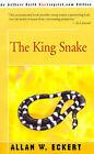 The King Snake by Allan W Eckert (Paperback / softback, 2001)