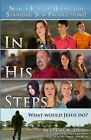 In His Steps: Movie Tie-In Edition by Charles M Sheldon (Paperback / softback, 2013)