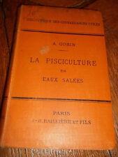 GOBIN (A.) - La Pisciculture en eaux salées -  60 figures, 1891
