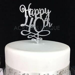 Image Is Loading 40th Birthday Cake Topper Acrylic High Quality 19