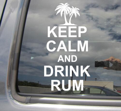 Funny Humor Keep Calm And Drink Rum Vinyl Die-Cut Decal Window Sticker 03003
