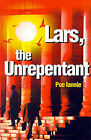Lars, the Unrepentant by Poe Iannie (Paperback / softback, 2001)