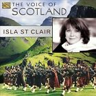 The Voice of Scotland * by Isla St. Clair (CD, Sep-2012, Arc Music)