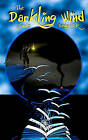 The Darkling Wind by Jamie Sedgwick (Paperback / softback, 2011)