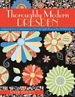 Thoroughly Modern Dresden by Anelie Belden (Paperback, 2009)