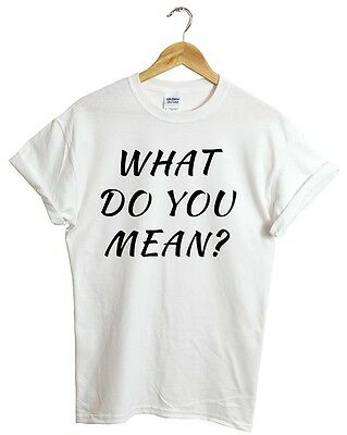 WHAT DO YOU MEAN T SHIRT SWAG FRESH DOPE TOP JUSTIN  BIEBER MILEY CYRUS