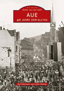 Aue-40-Jahre-DDR-Alltag-Sachsen-Stadt-Geschichte-Bildband-Bilder-Buch-Archivbild