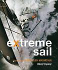 Extreme Sail by Oliver Dewar (Hardback, 2006)