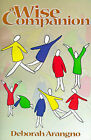 A Wise Companion by Deborah C Arangno (Paperback / softback, 2001)