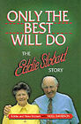 Only the Best Will Do: Eddie Stobart Story by Noel Davidson, etc. (Paperback, 1998)