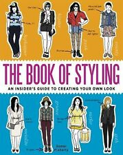 The Book of Styling Somer Flaherty fashion teen tweens girls softcover 2012