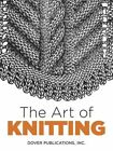 The Art of Knitting by Butterick Publishing Company (Paperback, 2016)