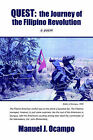 Quest: The Journey of the Filipino Revolution: A Poem by Manuel J Ocampo (Paperback / softback, 2006)