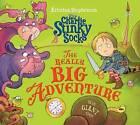 Sir Charlie Stinky Socks: The Really Big Adventure by Kristina Stephenson (Paperback, 2015)