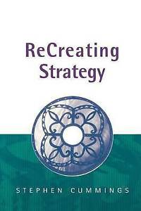 ReCreating-Strategy-by-Cummings-Stephen-Paperback-book-2002