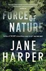 Force of Nature By Jane Harper Paperback