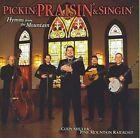Pickin Praisin & Singin: Hymns from the Mountain (2008)