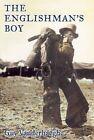 The Englishman's Boy by Guy Vanderhaeghe (Paperback / softback, 2009)