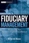 Fiduciary Management: Blueprint for Pension Fund Excellence by A. Van Nunen (Hardback, 2007)