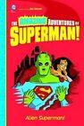 Alien Superman by Yale Stewart (Paperback, 2014)