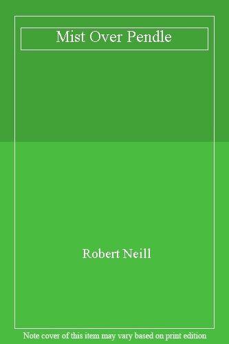Mist Over Pendle,Robert Neill
