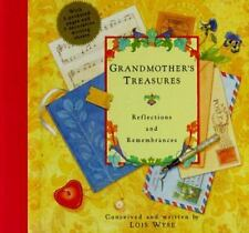 Grandmother's Treasures: Reflections and Remembrances by Wyse, Lois